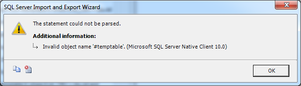 SQL Server 2008 - Import/Export wizard not allowing Create Temp