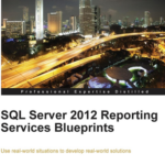 Reviewer – SQL Server 2012 Reporting Services Blueprints